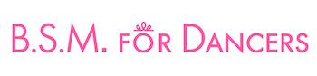 BSM for Dancers- official web site -